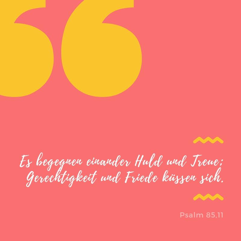 Trauspruch: Es begegenen sich Huld und Treue, Psalm 85,11