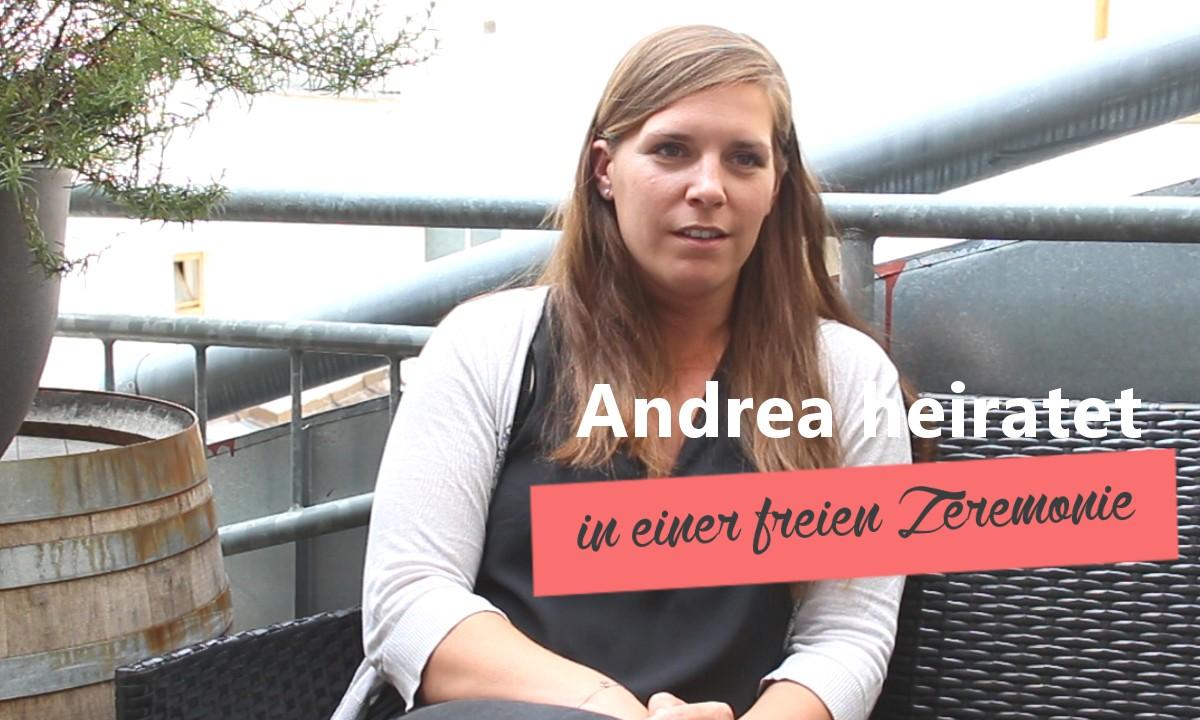 Andrea heiratet in einer freien Trauung