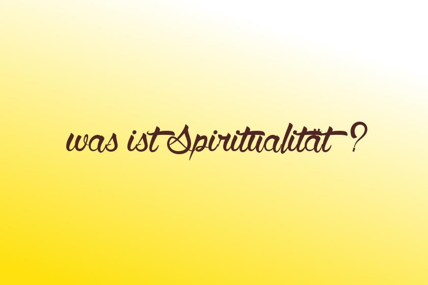 Was ist Spiritualität - Der Grundton, der durch dein Leben klingt